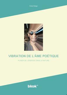 VIBRATION DE L'ÂME POÉTIQUE