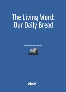 The Living Word: Our Daily Bread